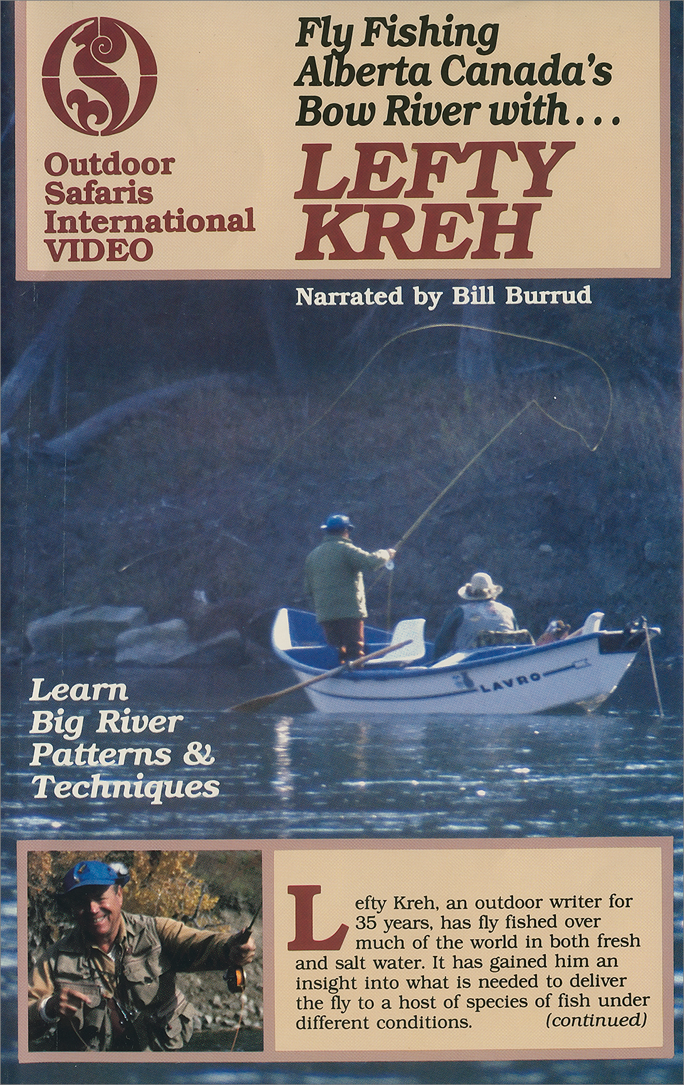 Fly Fishing Alberta's Bow River with Lefty Kreh
